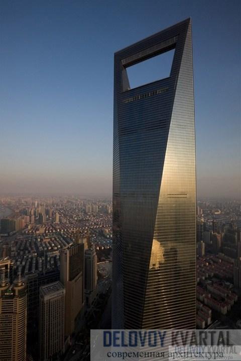 Шанхайский всемирный финансовый центр (арх. Kohn Pedersen Fox)